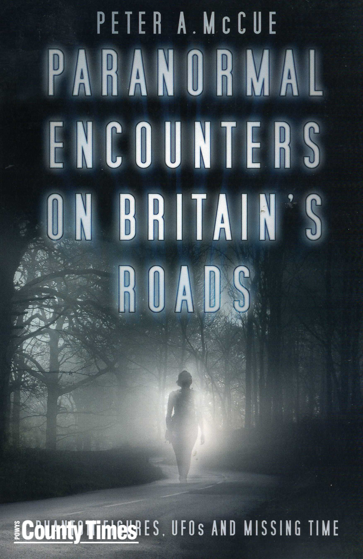 CT LEISURE TIMES.Scan of Paranormal Encounters on britains Roads by Pete A McCue.