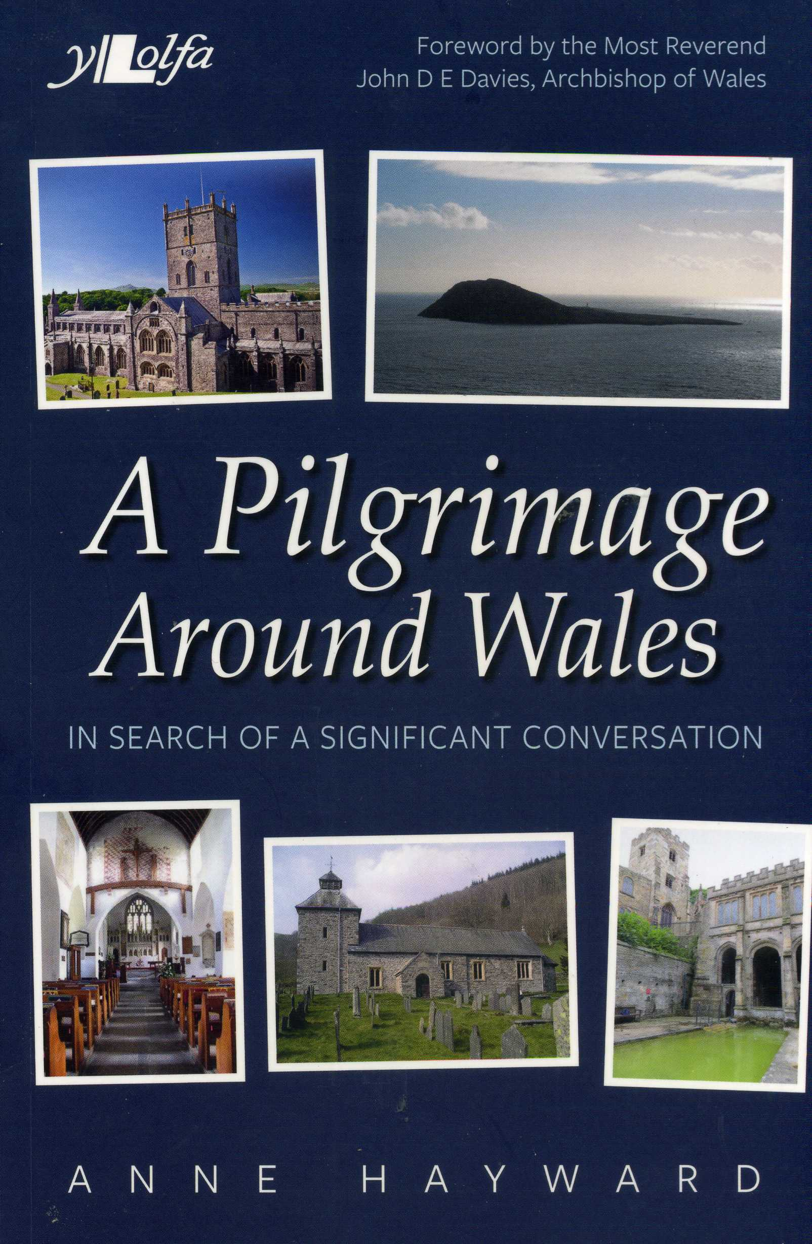 CT LEISURE TIMES: Anne Hayward, A pilgrimage Around Wales