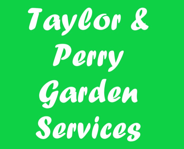 TAYLOR & PERRY GARDENING SERVICES